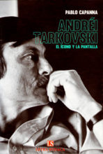 ANDREI TARKOVSKI<br> El ícono y la pantalla