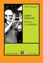 El icono y la pantalla. Andrei  Tarkovski