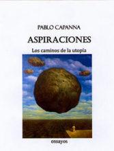 Aspiraciones. Los caminos de la utopía<br><span style='color:#5c5c5c;font-size:12px;font-weight: 700; font-family: Lato, sans-serif;text-transform: uppercase;'>[Libro Inédito]</span>