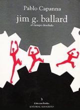 J.G. Ballard.<br> El tiempo desolado